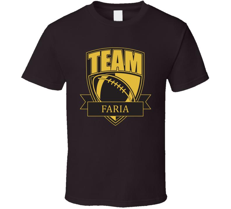 Team Faria Last Name Football T Shirt