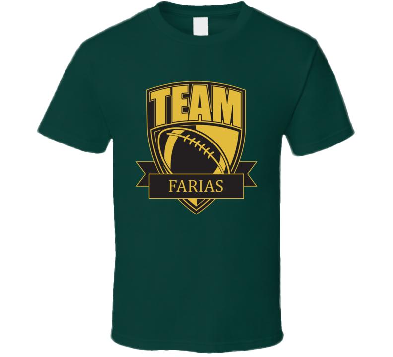 Team Farias Last Name Football T Shirt