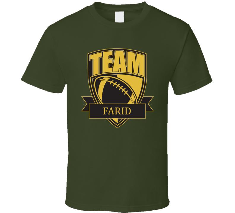 Team Farid Last Name Football T Shirt
