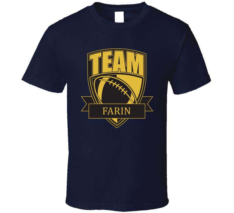 Team Farin Last Name Football T Shirt