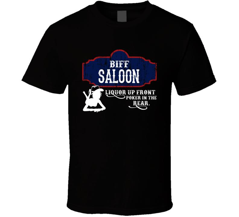 Biff Saloon First Name T Shirt