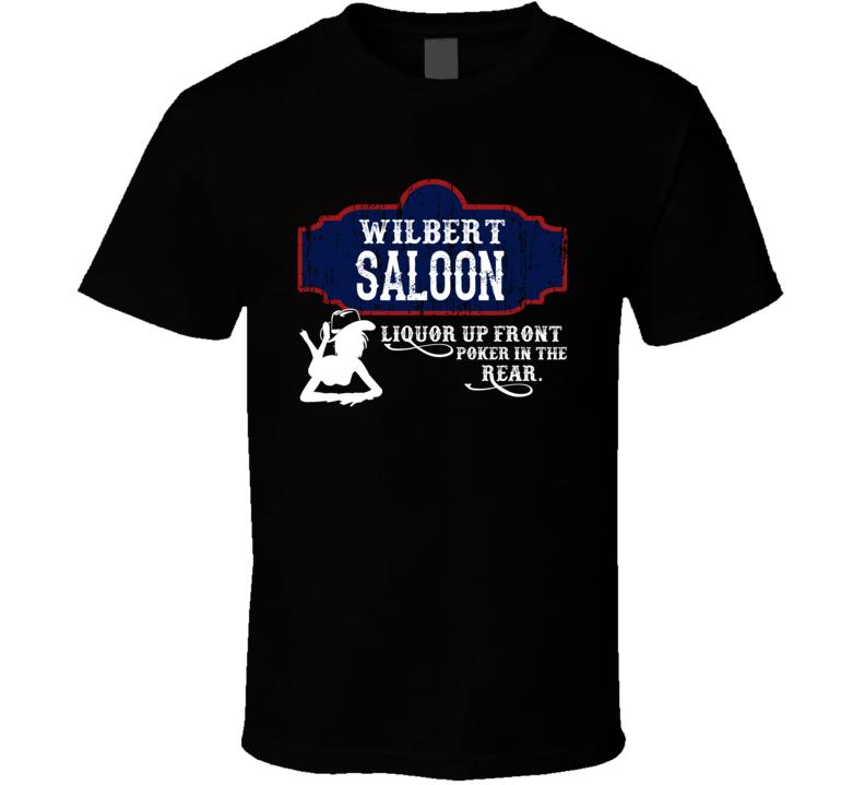 Wilbert Saloon First Name T Shirt