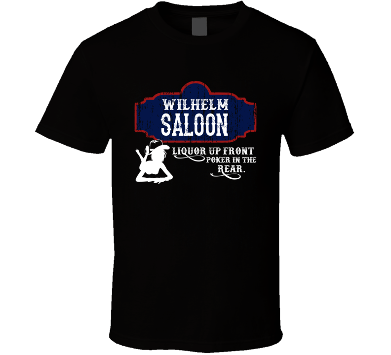 Wilhelm Saloon First Name T Shirt