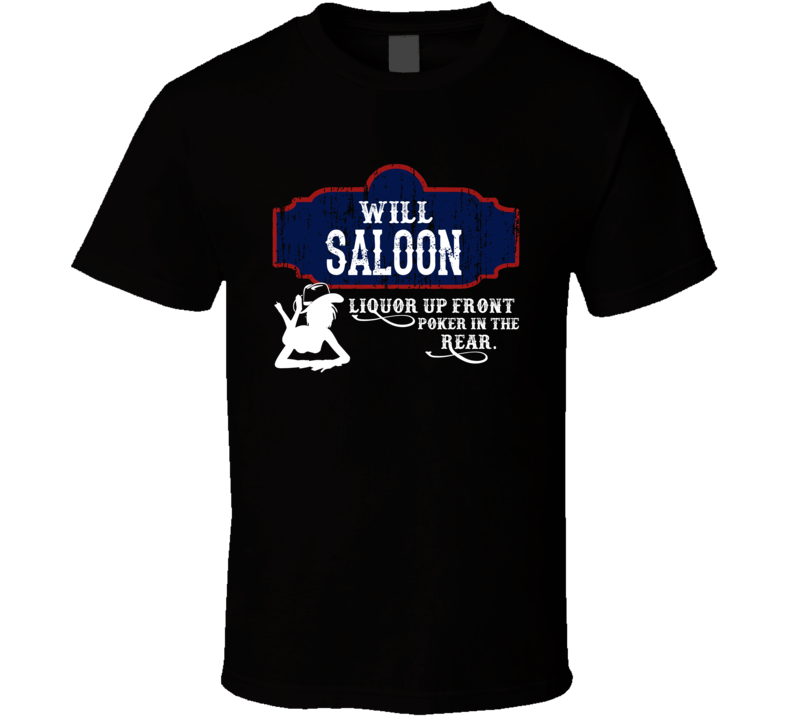 Will Saloon First Name T Shirt