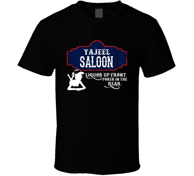 Yajeel Saloon First Name T Shirt