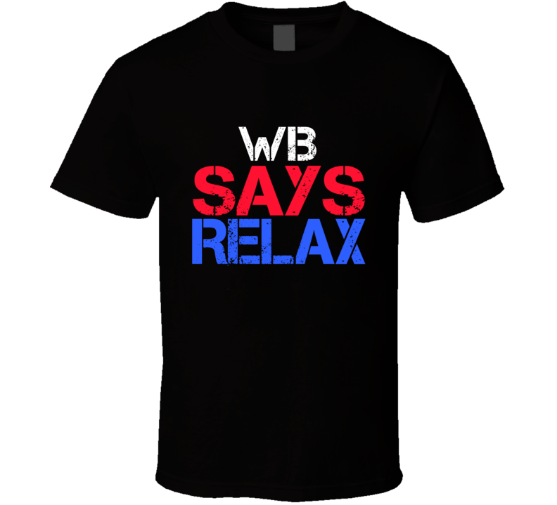 Wib Says Relax Funny Personal Name T Shirt