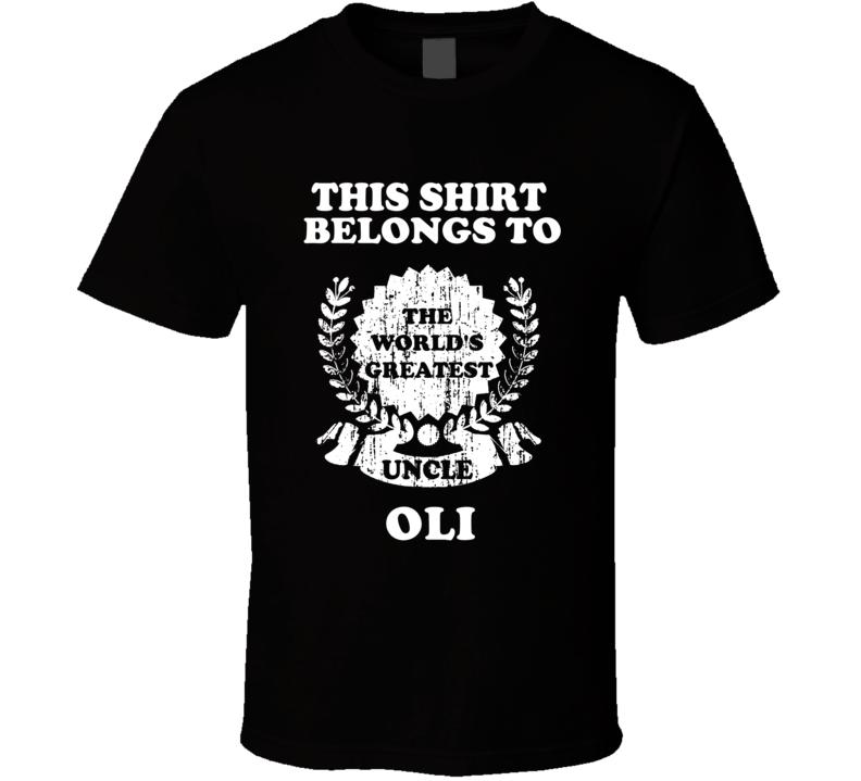The Worlds Greatest Uncle Oli T Shirt