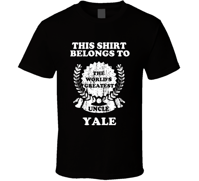The Worlds Greatest Uncle Yale T Shirt