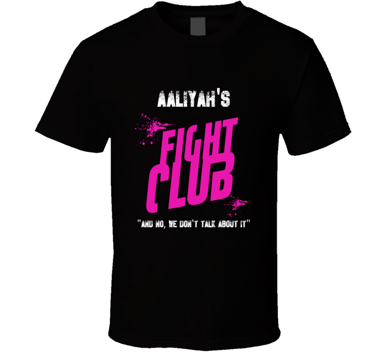 Aaliyah Fight Club Parody T Shirt