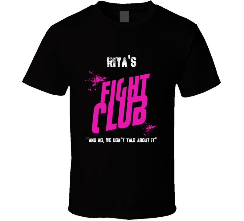 Riya Fight Club Parody T Shirt