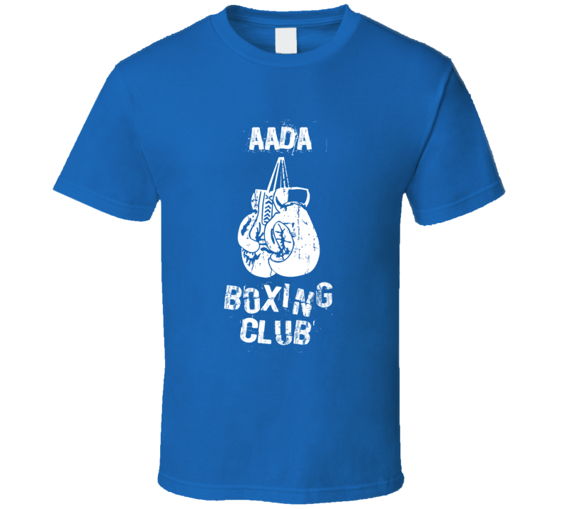 Aada Boxing Club First Name T Shirt