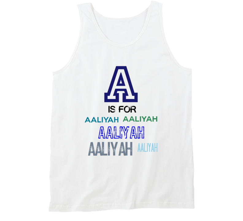 A Is For Aaliyah Cool Personalized Name Alphabet Collage Tank Top
