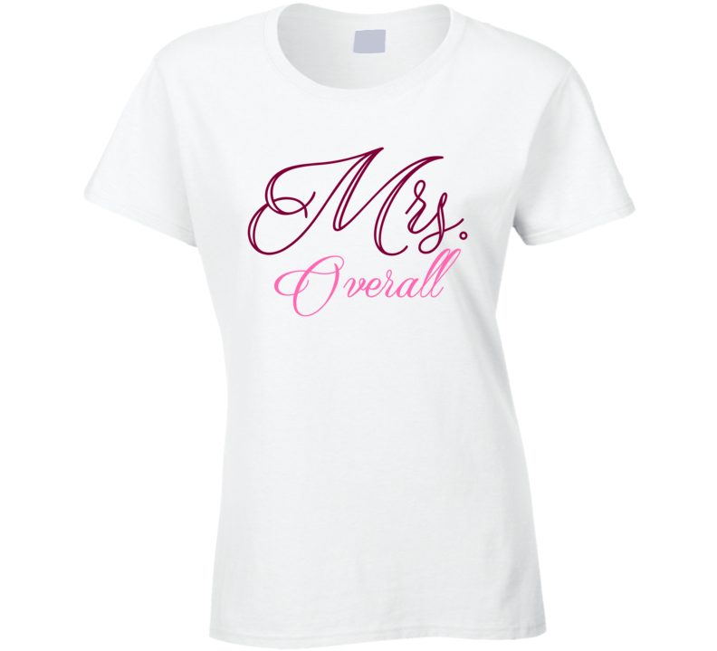 Mrs Overall Last Name Funny T Shirt