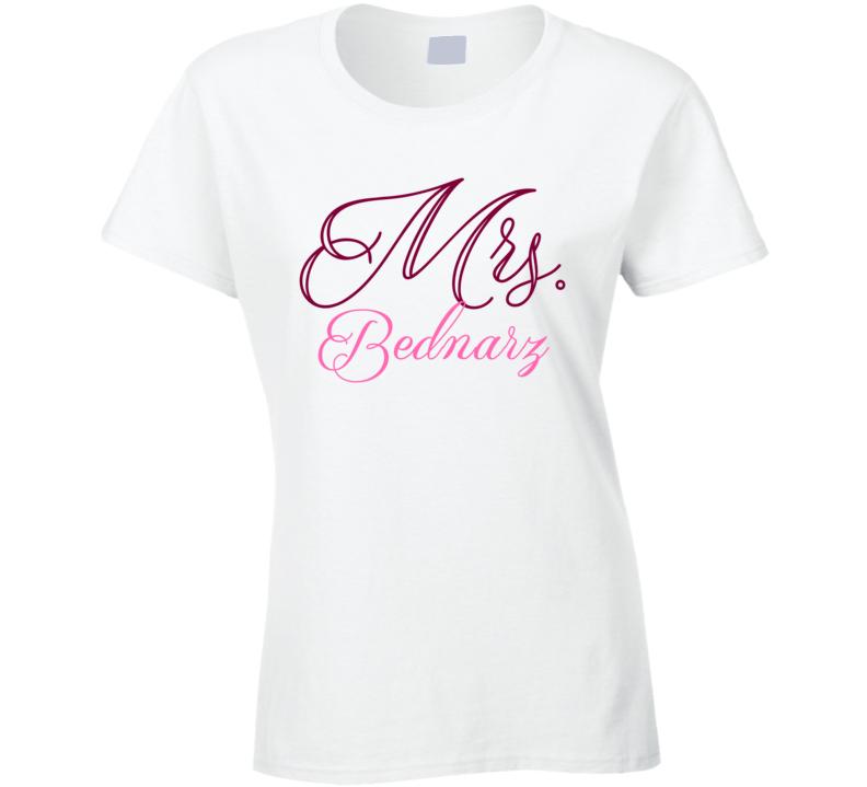 Mrs Bednarz Last Name Funny T Shirt