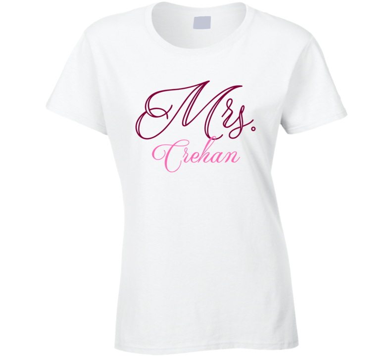 Mrs Crehan Last Name Funny T Shirt