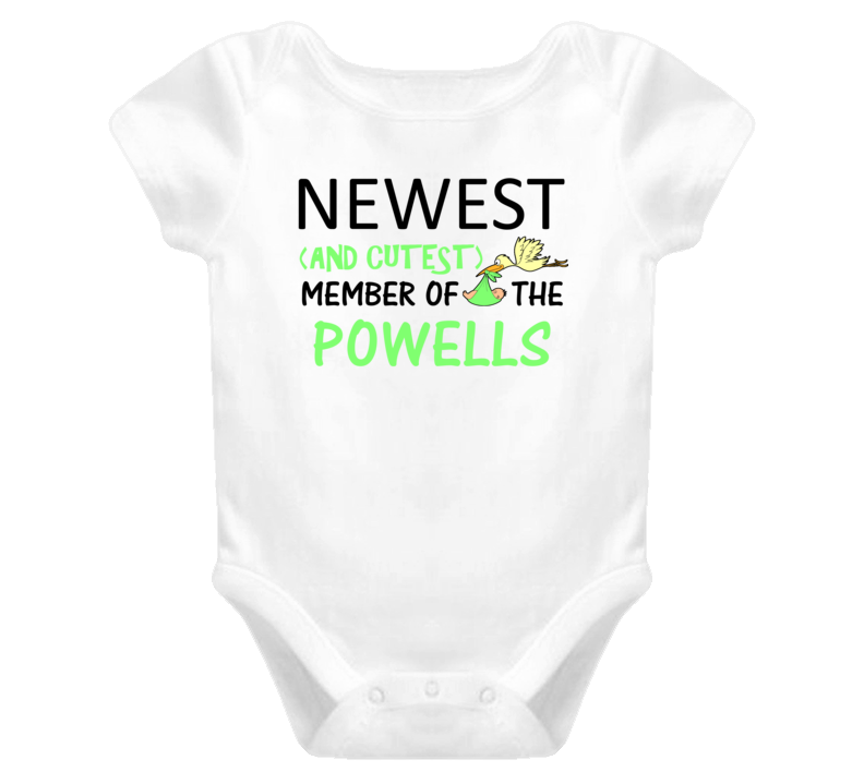 Newest And Cutest Member Of The Powells Last Name T Shirt