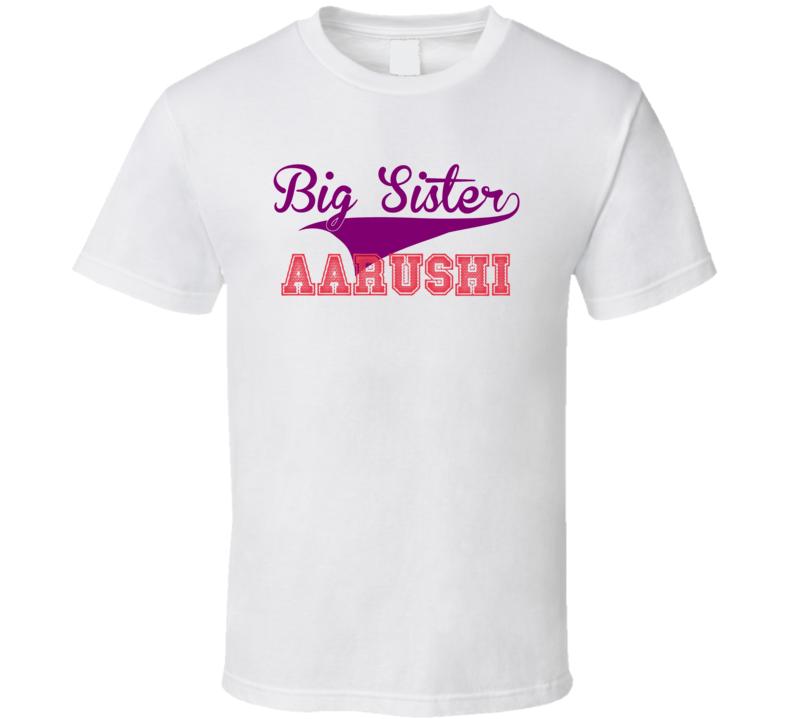 Aarushi Big Sister Name Sports T Shirt
