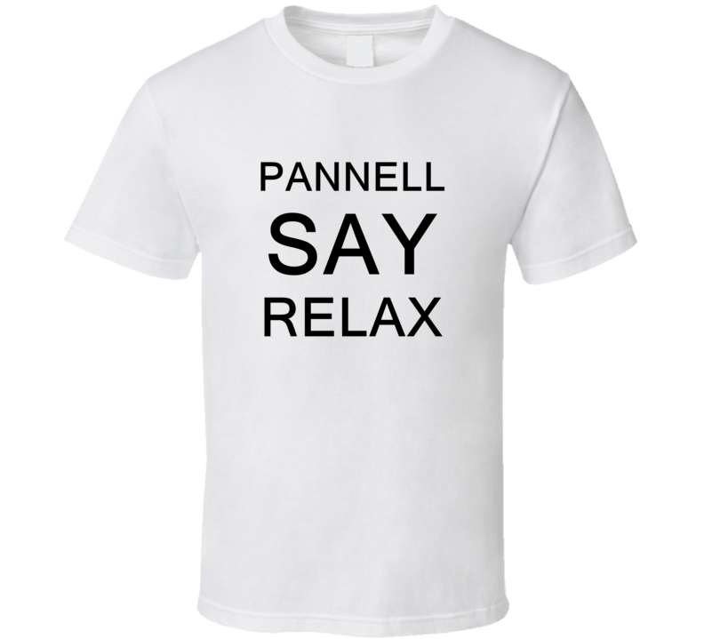 Pannell Say Relax Frankie Goes To Hollywood Parody T Shirt