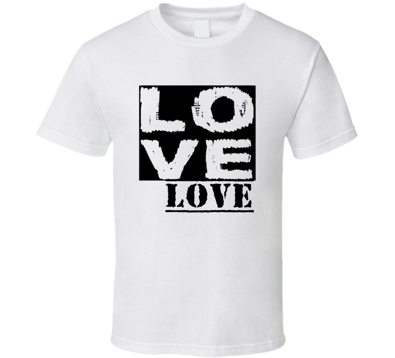 Love Love First Name T Shirt