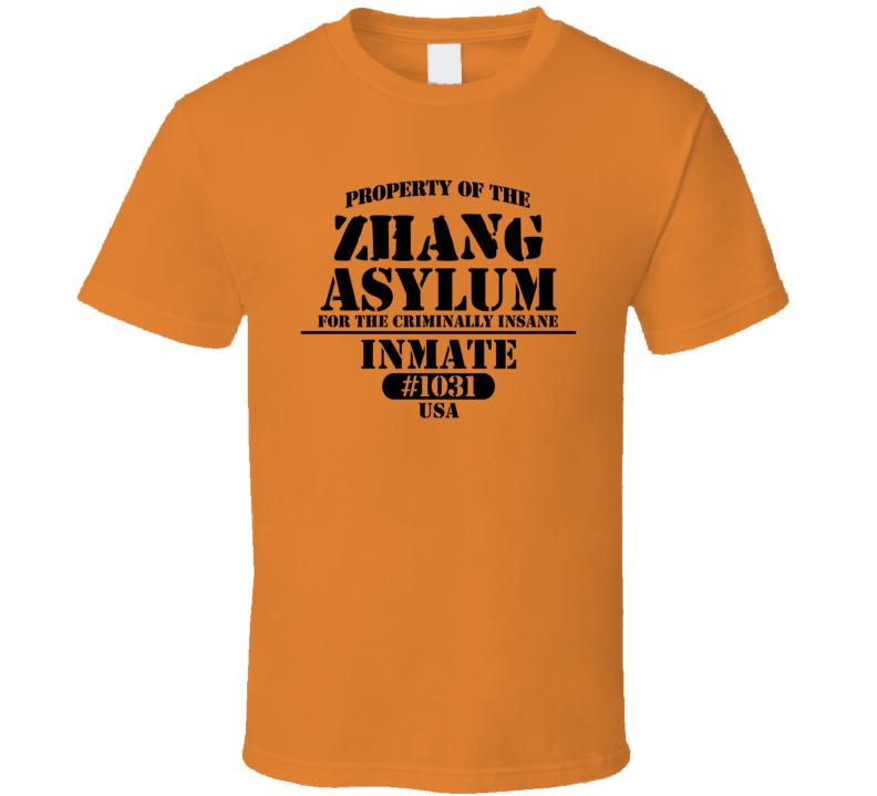 Zhang Name Insane Prison Asylum T Shirt
