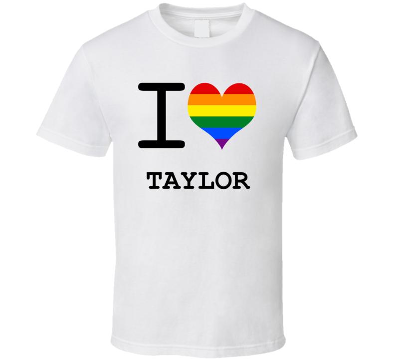 I Love Heart Gay Pride Lesbian Taylor T Shirt