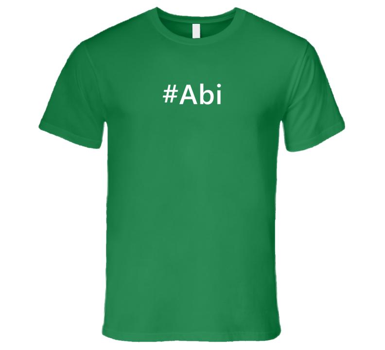 Hashtag Abi Trending First Name T Shirt