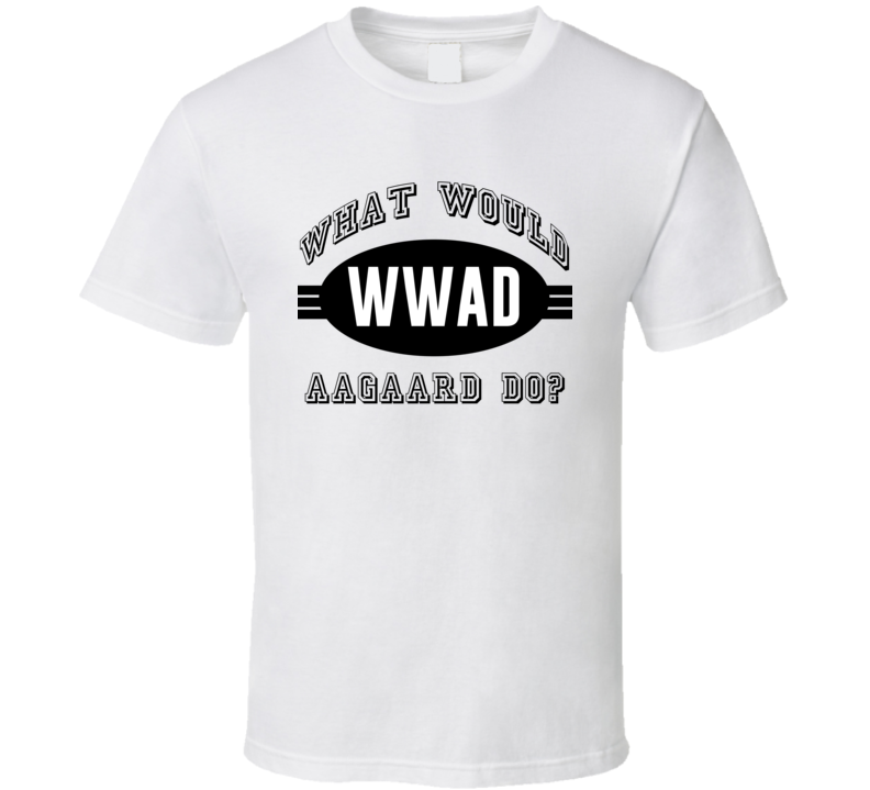 What Would Aagaard Do WWJD Parody Custom Name T Shirt