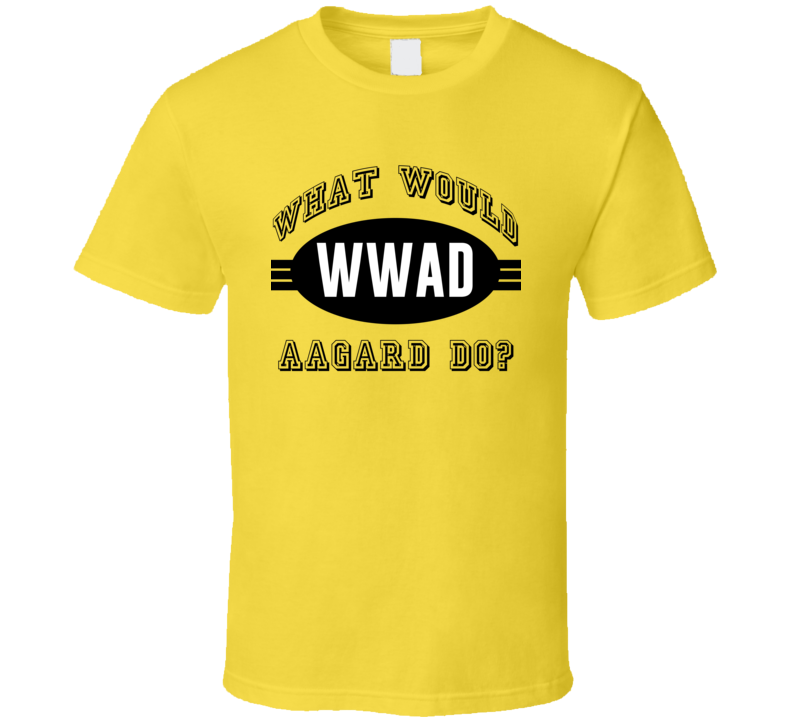 What Would Aagard Do WWJD Parody Custom Name T Shirt