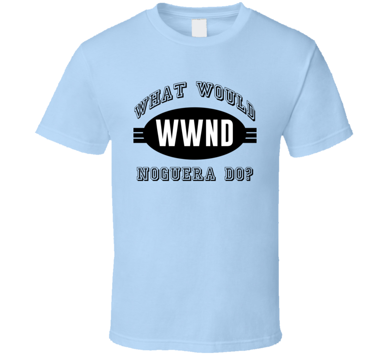 What Would Noguera Do WWJD Parody Custom Name T Shirt