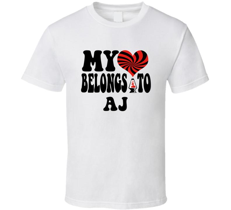 My Heart Belongs Love Aj T Shirt