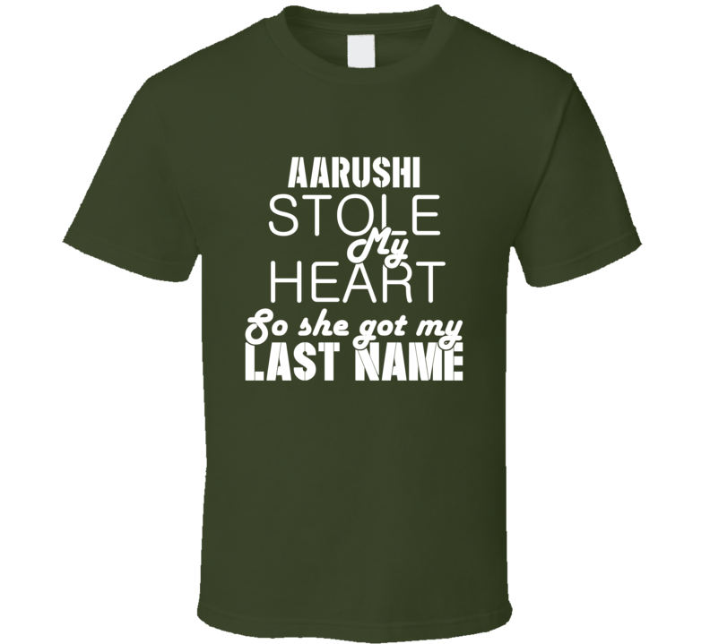 Aarushi Stole My Heart Trending T Shirt