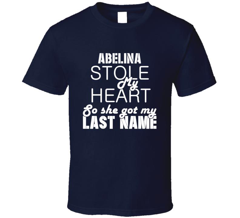 Abelina Stole My Heart Trending T Shirt