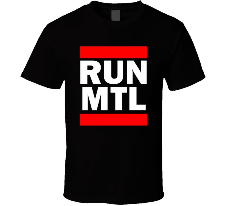 Run MTL Montreal Funny Graphic Patriotic Parody Black T Shirt