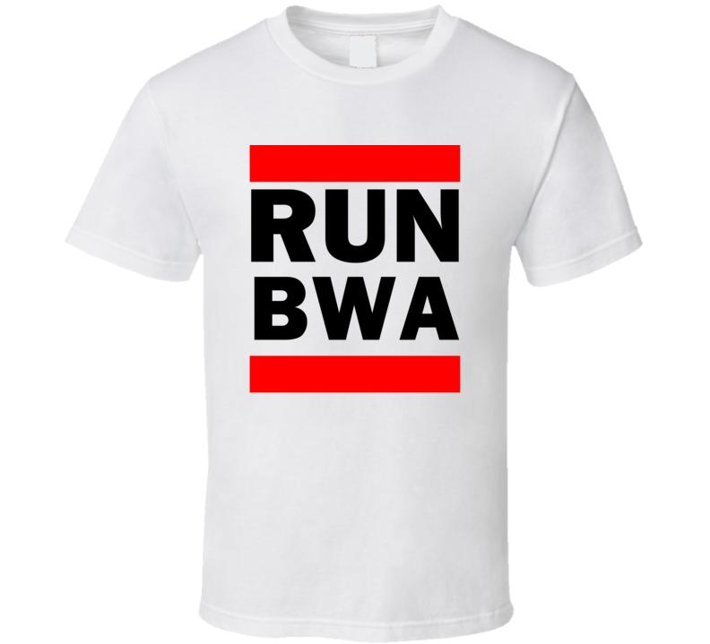 Run BWA Botswana Funny Graphic Patriotic Parody T Shirt