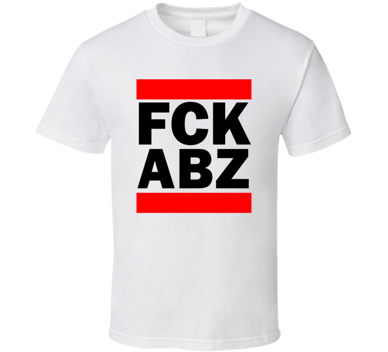 Fck ABZ Scotland United Kingdom Dyce   Funny Graphic Patriotic Parody T Shirt
