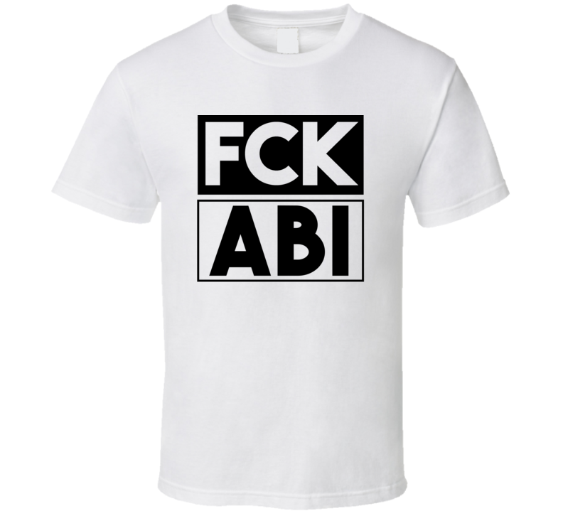 Fck ABI TX USA Municipal    Funny Graphic Patriotic T Shirt