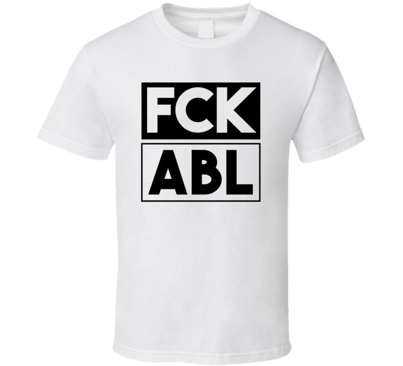 Fck ABL AK USA     Funny Graphic Patriotic T Shirt