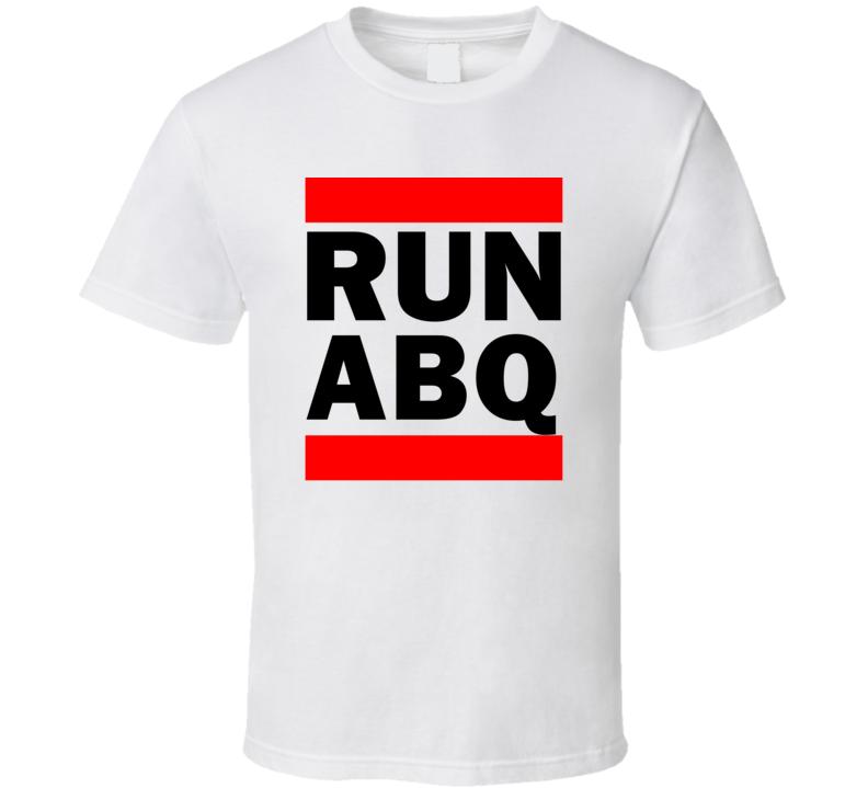 Run ABQ NM USA Albuquerque International   Funny Graphic Patriotic Parody T Shirt