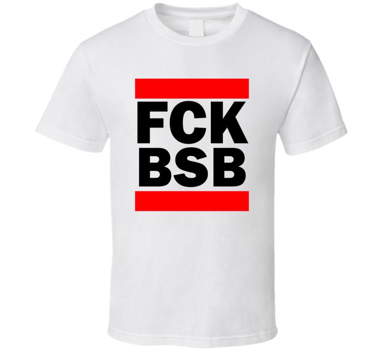 Fck BSB Distrito Federal Brazil International   Funny Graphic Patriotic Parody T Shirt