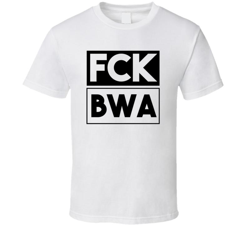 Fck BWA Nepal Bhairawa     Funny Graphic Patriotic T Shirt