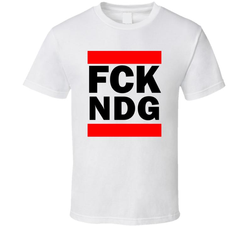 Fck NDG China      Funny Graphic Patriotic Parody T Shirt