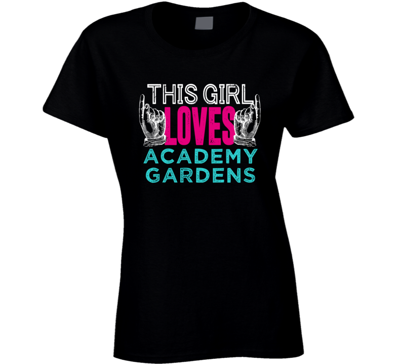 This Girl Loves Academy Gardens US Local Neighborhood T Shirt