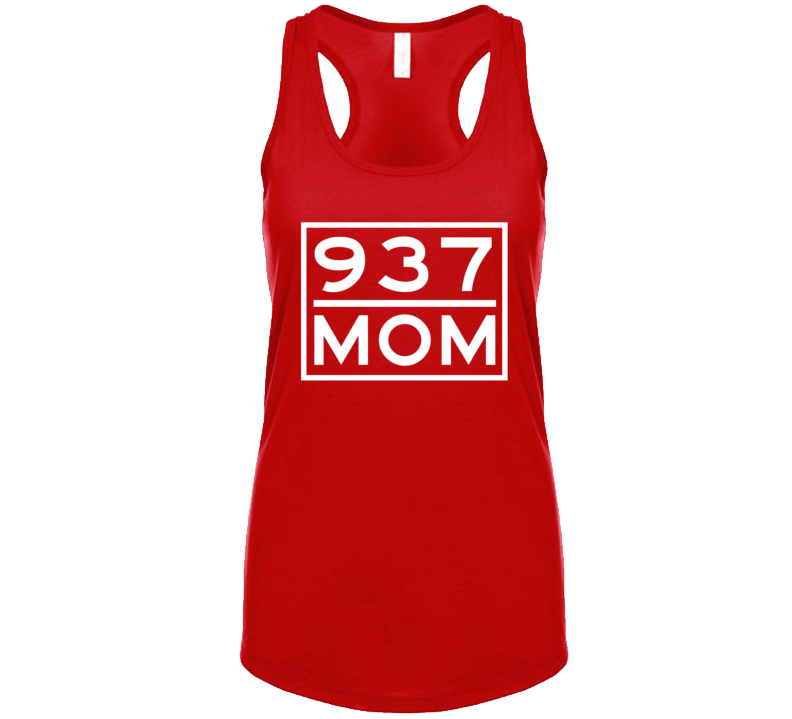 937 Mom Dayton Oh Area Code Represent Hometown Ladies Racerback Tanktop