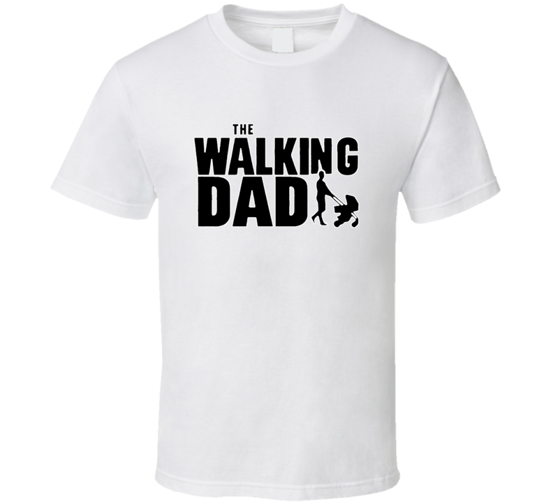 The Walking Dad, Walking Dead Parody T-shirt