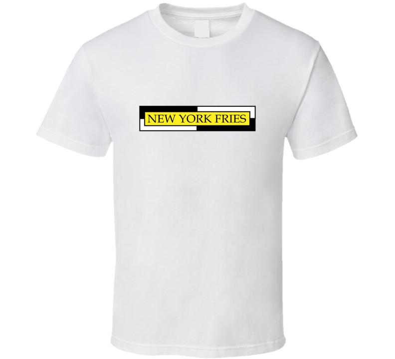 New York Fries T Shirt