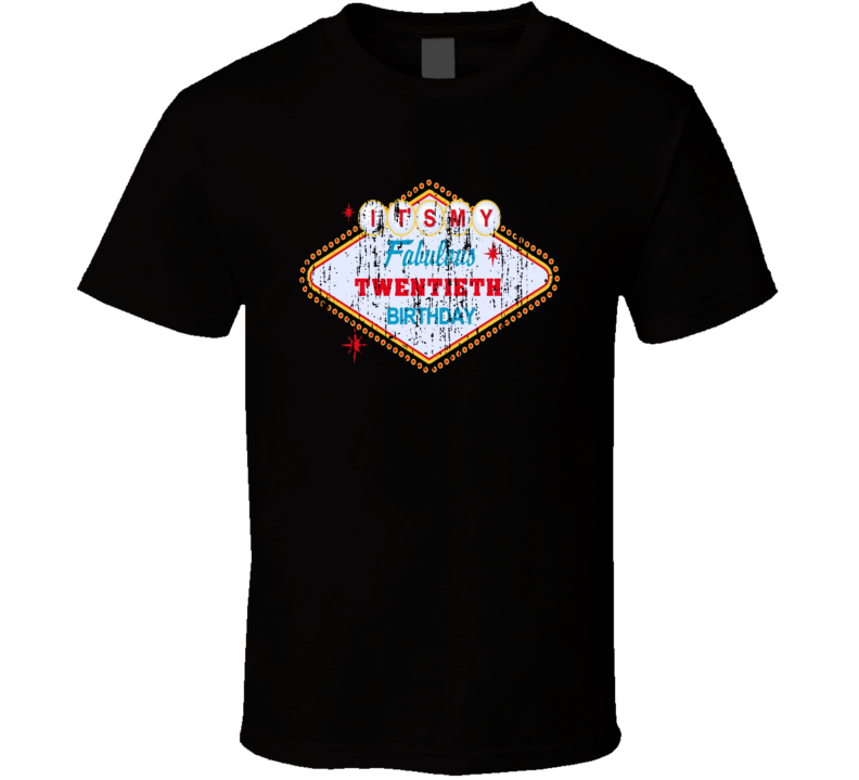 It's My Fabulous Twentieth Birthday Grunge T Shirt