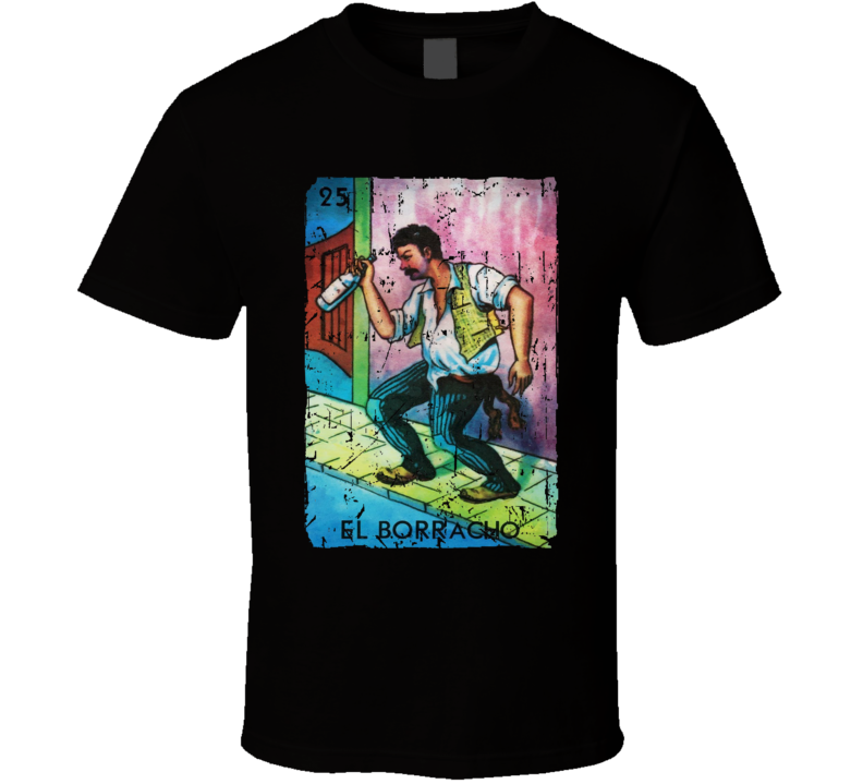 El Borracho Loteria Drinking Card T Shirt