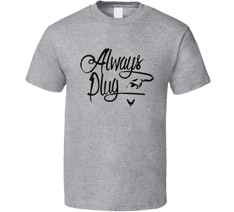 Always Plug Logan Paul T-shirt