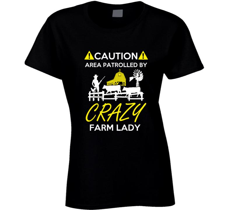 crazy farm lady t-shirt