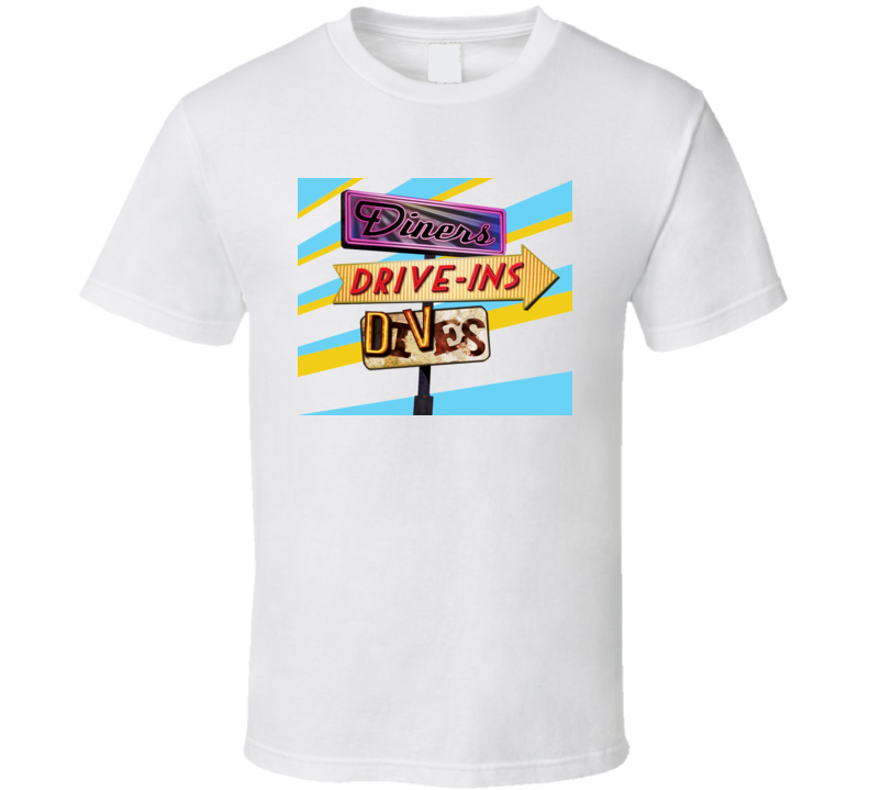 Diners Drive Ins Dives Food Network Guy Fieri T Shirt